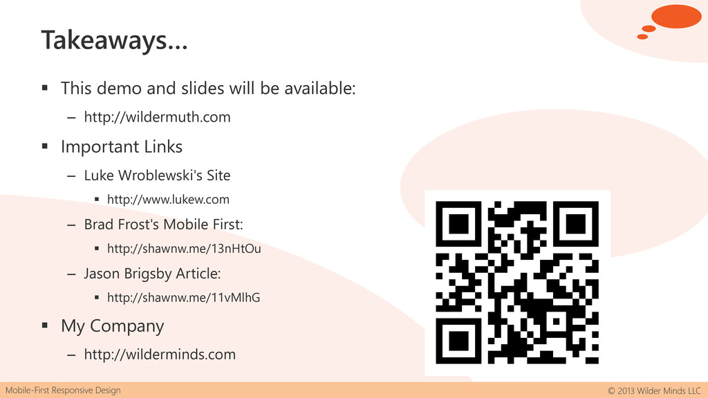 Mobile-First Responsive Design © 2013 Wilder Mi...
