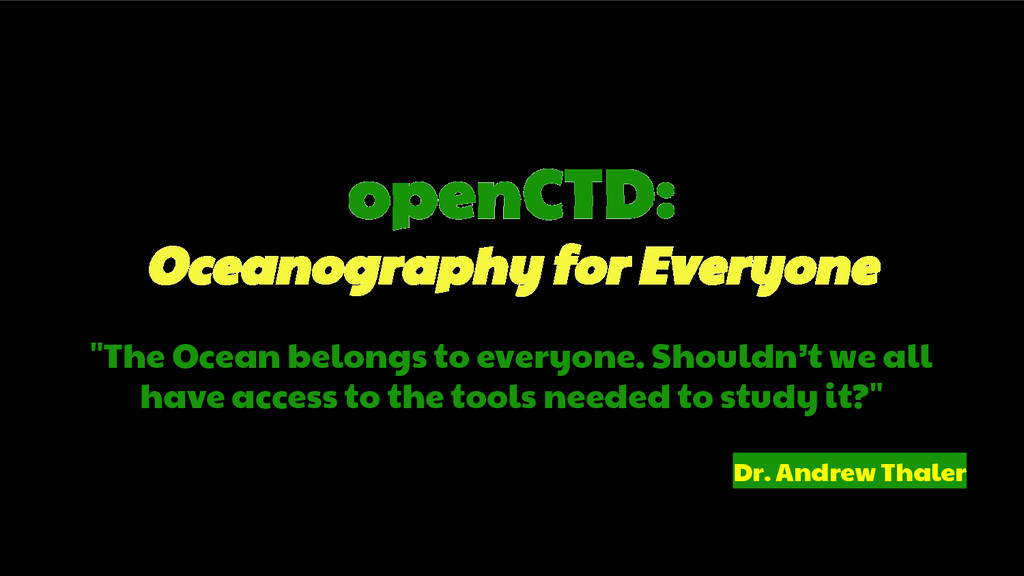 "openCTD: Oceanography for Everyone ""The Ocean b..."