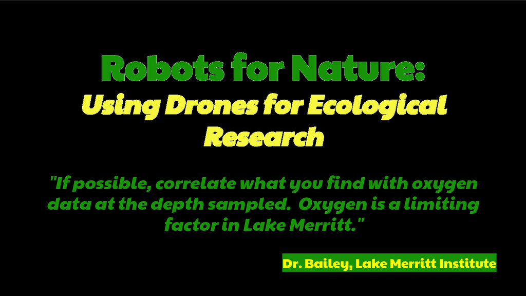 Robots for Nature: Using Drones for Ecological ...