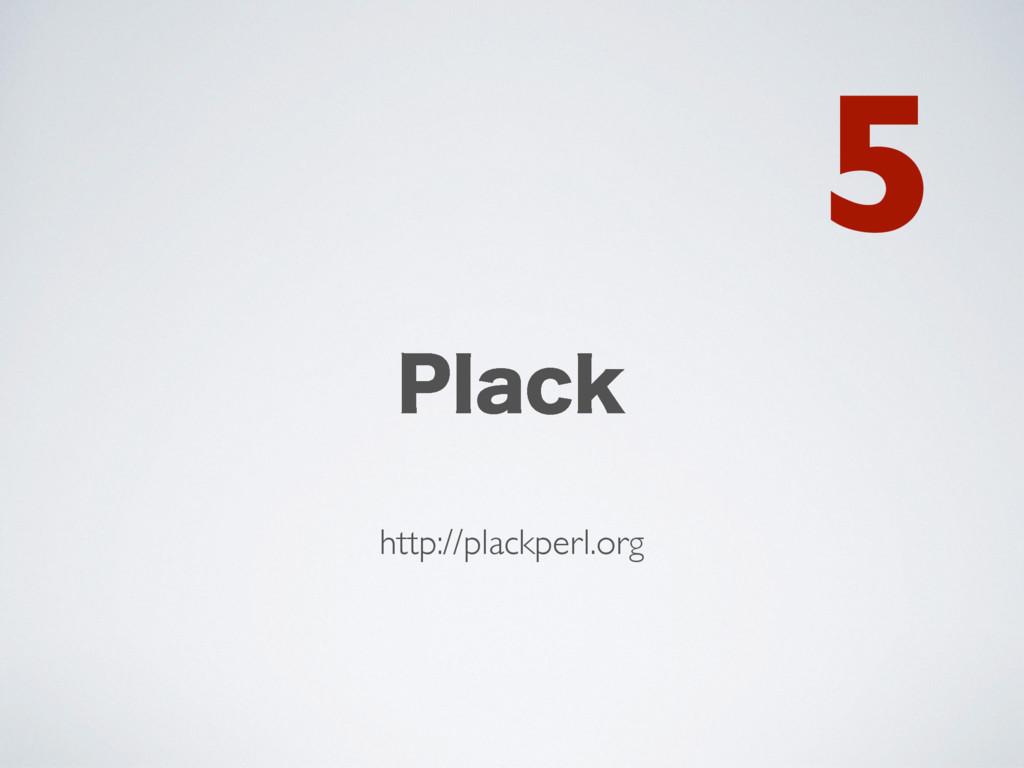 1MBDL http://plackperl.org 5