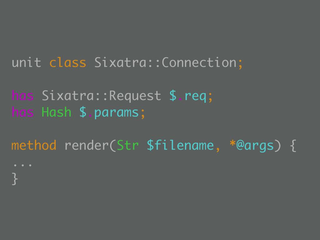unit class Sixatra::Connection; has Sixatra::Re...