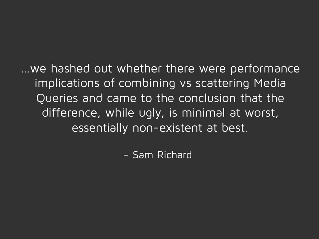 …we hashed out whether there were performance i...