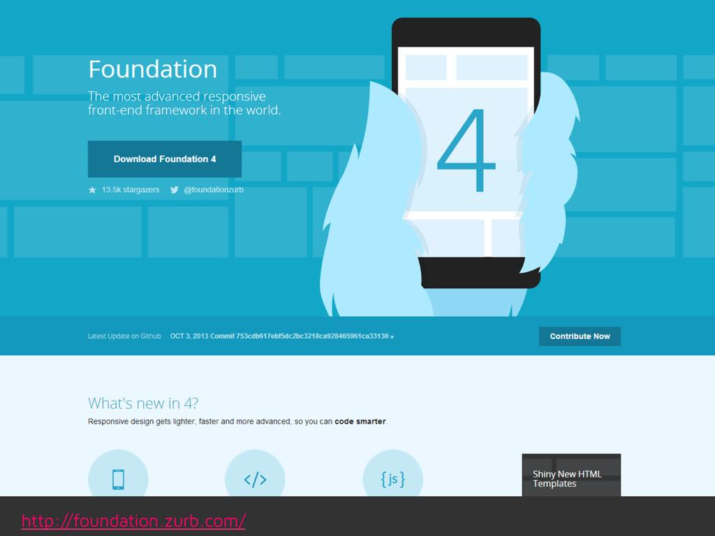 http://foundation.zurb.com/