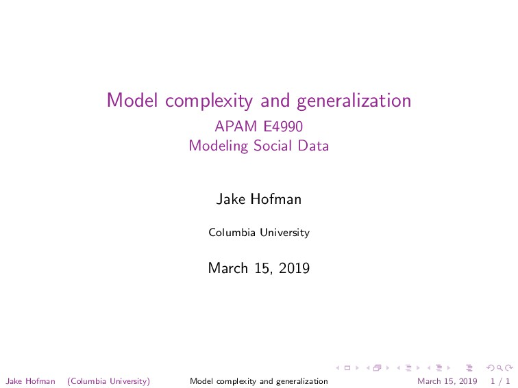 Model complexity and generalization APAM E4990 ...