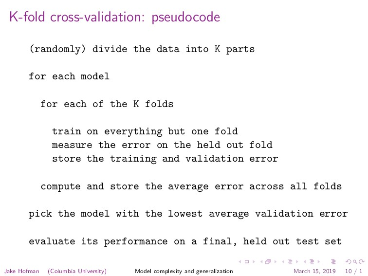 K-fold cross-validation: pseudocode (randomly) ...