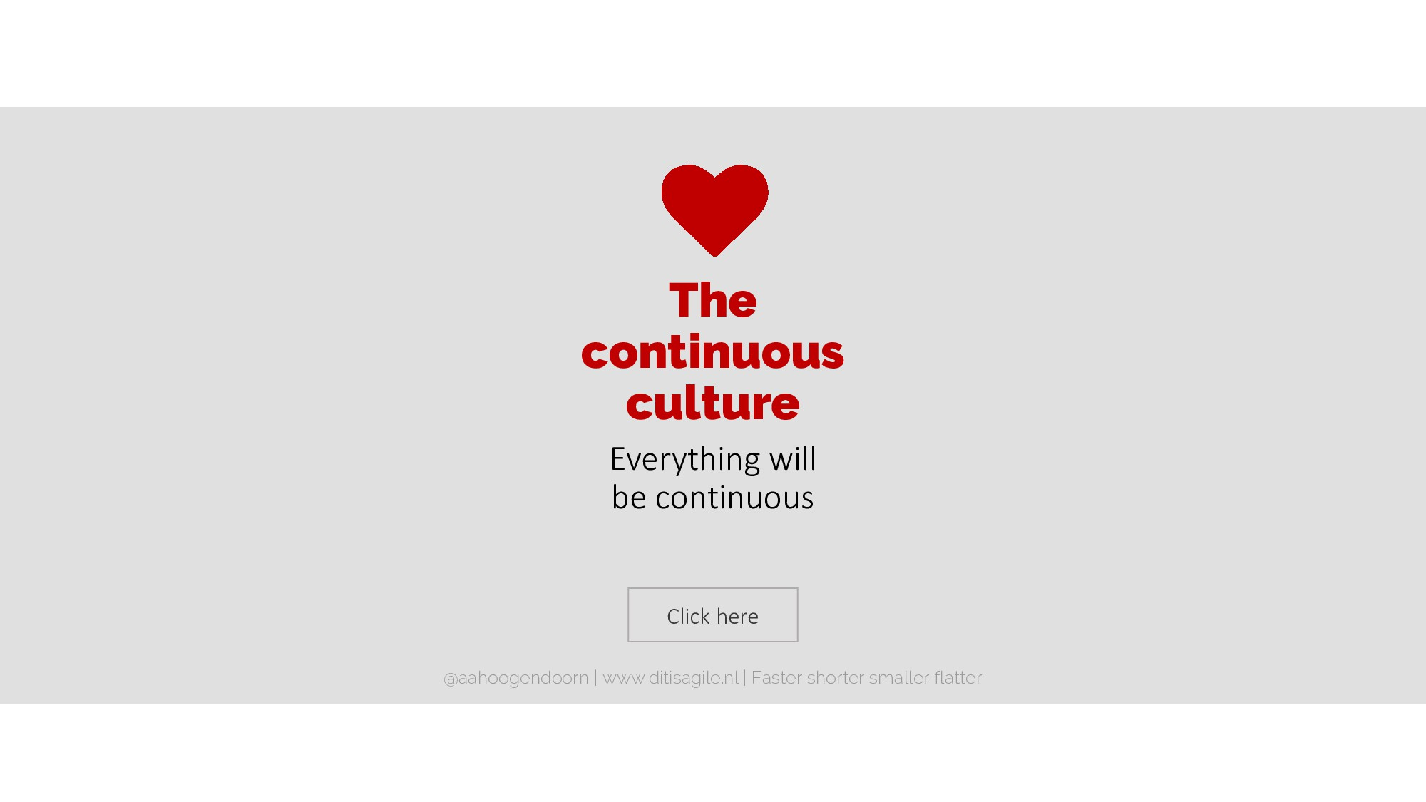 Click here The continuous culture Everything wi...