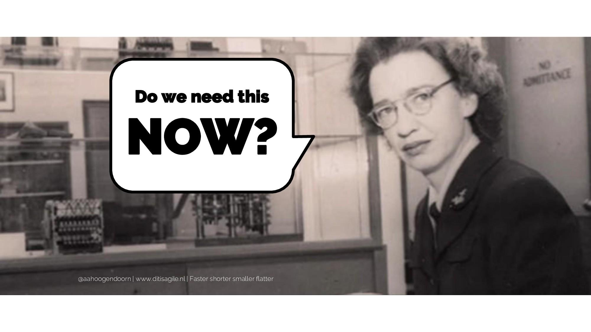 Do we need this NOW? @aahoogendoorn | www.ditis...