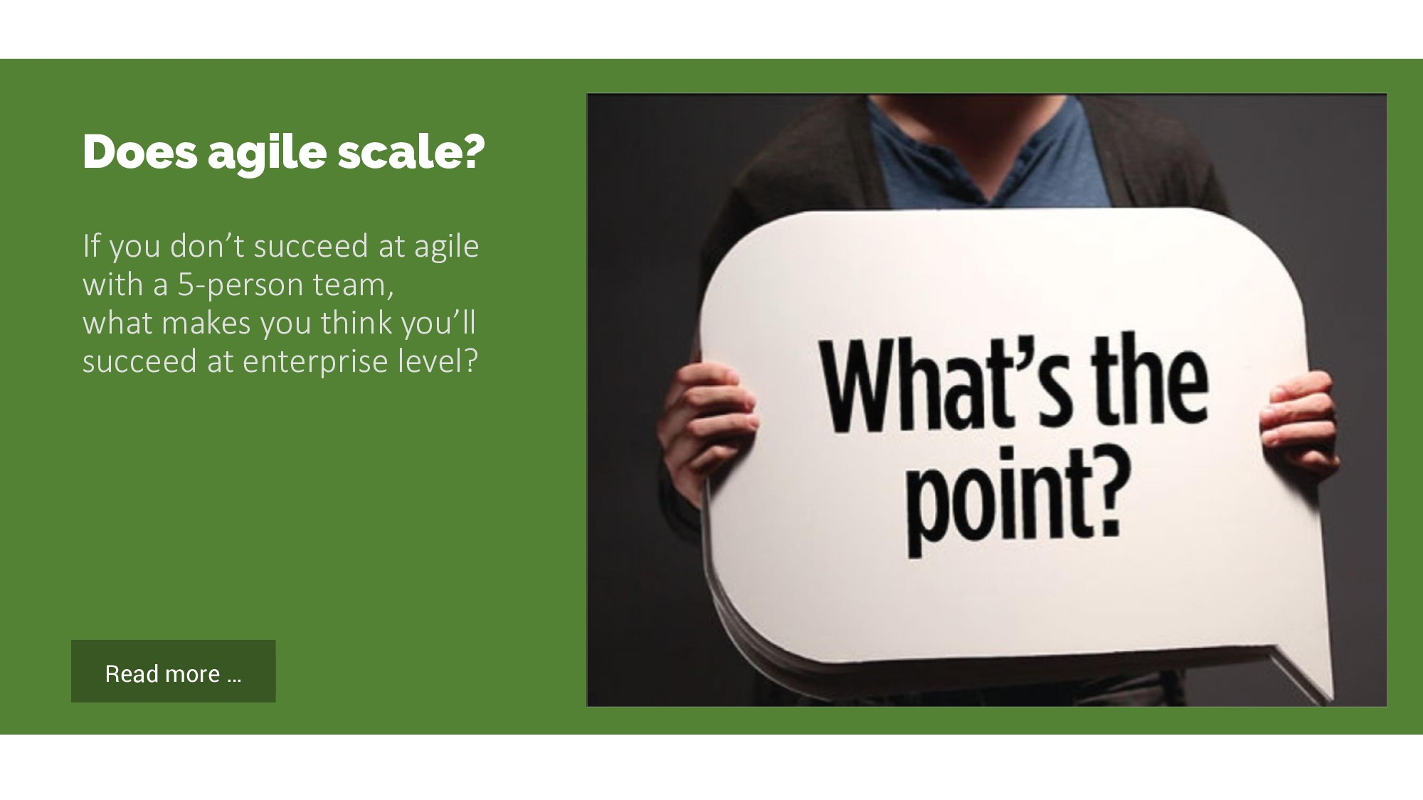 Read more … Does agile scale? If you don't succ...