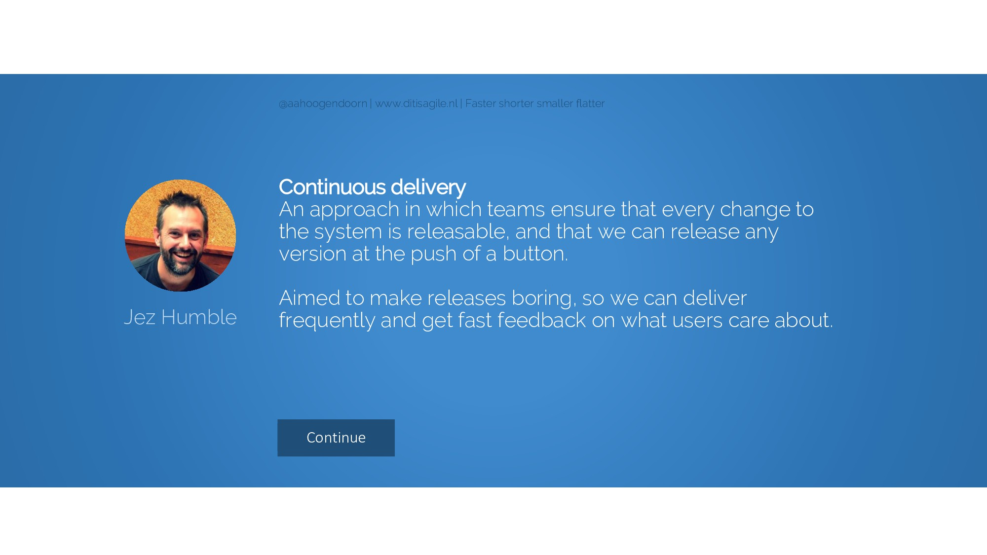 Continue Continuous delivery An approach in whi...