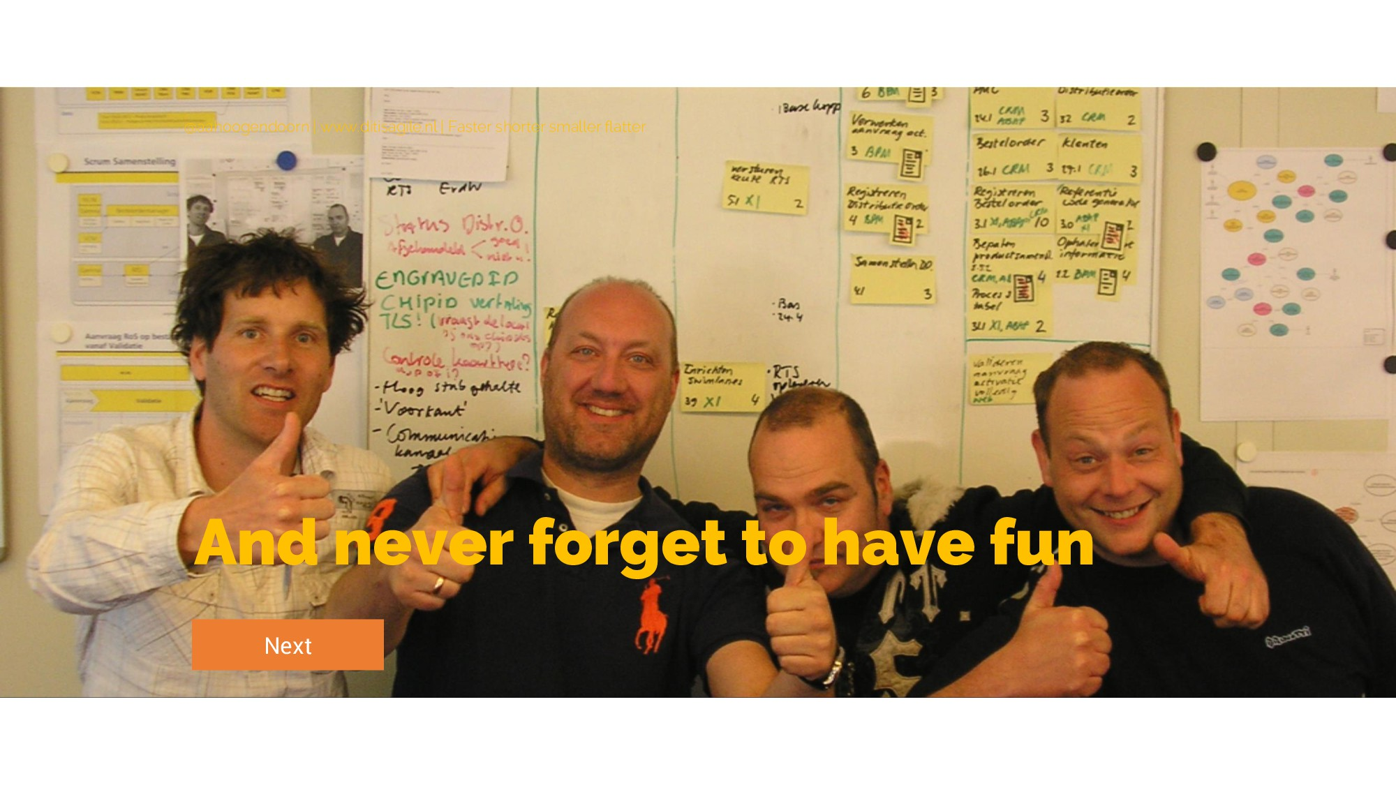 And never forget to have fun Next @aahoogendoor...