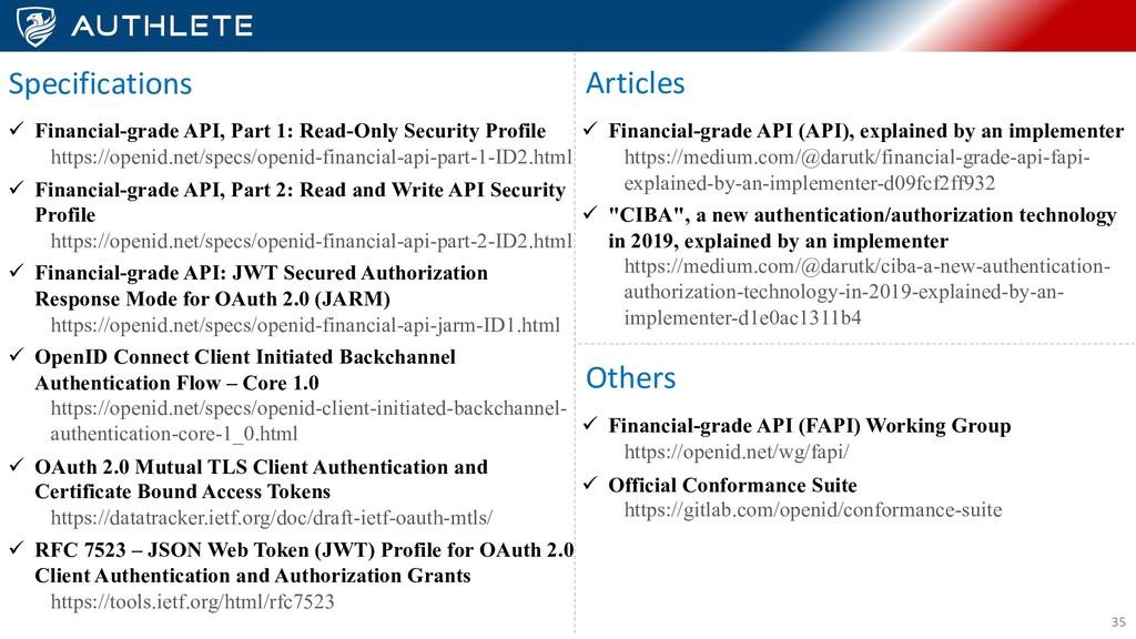 35 ü Financial-grade API, Part 1: Read-Only Sec...