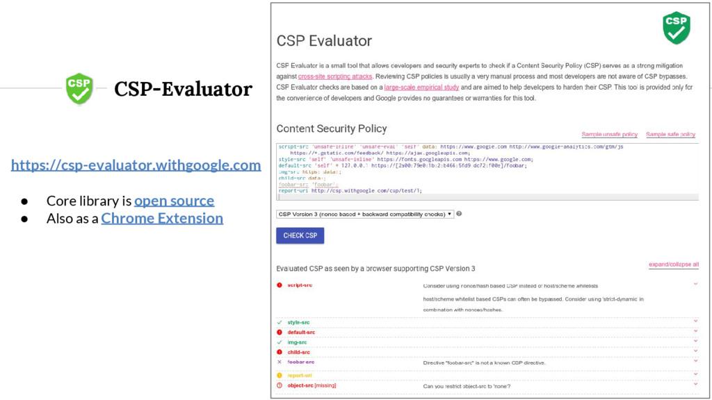 CSP-Evaluator https://csp-evaluator.withgoogle....