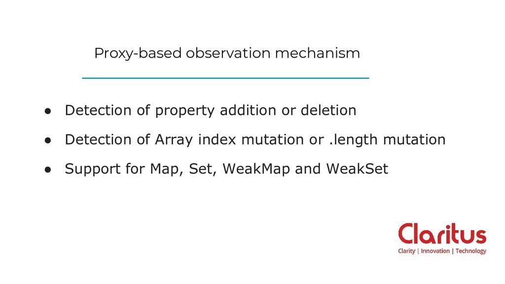Proxy-based observation mechanism ● Detection o...