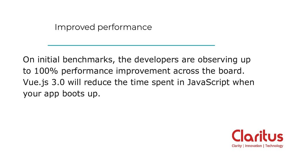Improved performance On initial benchmarks, the...