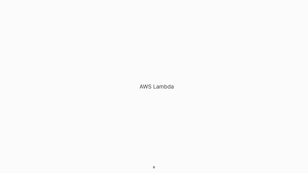 9 AWS Lambda