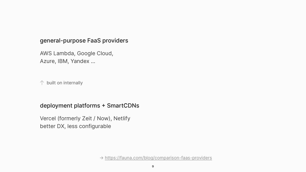 9 general-purpose FaaS providers AWS Lambda, Go...