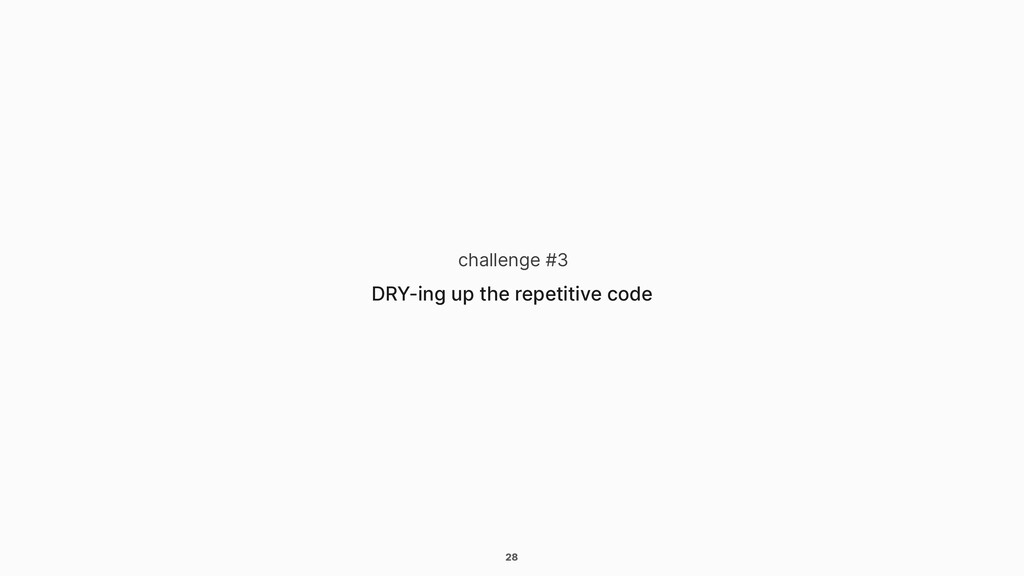 28 challenge #3 DRY-ing up the repetitive code
