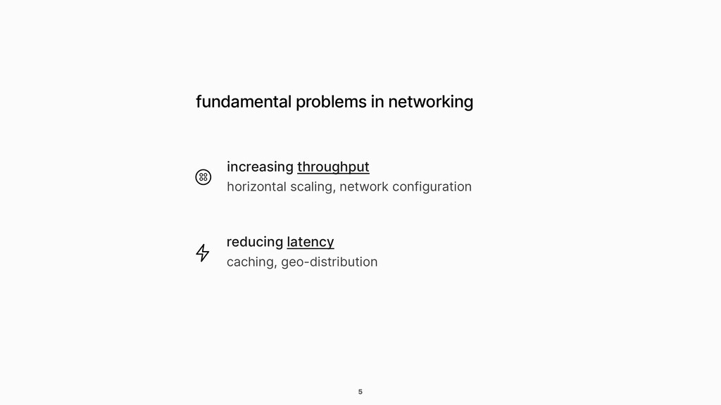 5 fundamental problems in networking increasing...