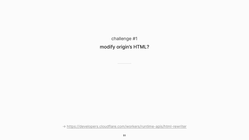 51 challenge #1 modify origin's HTML? → https:/...