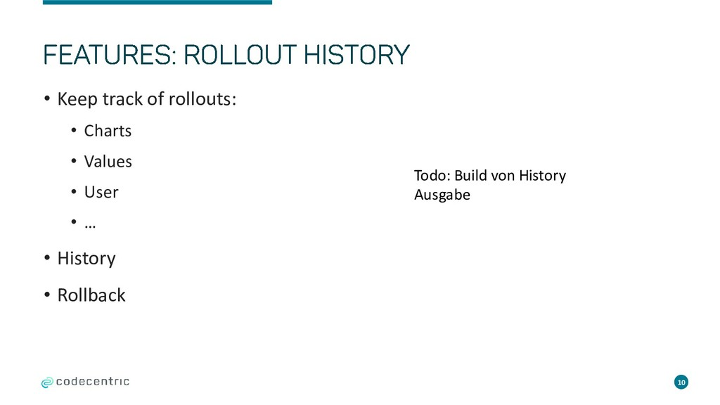 • Keep track of rollouts: • Charts • Values • U...