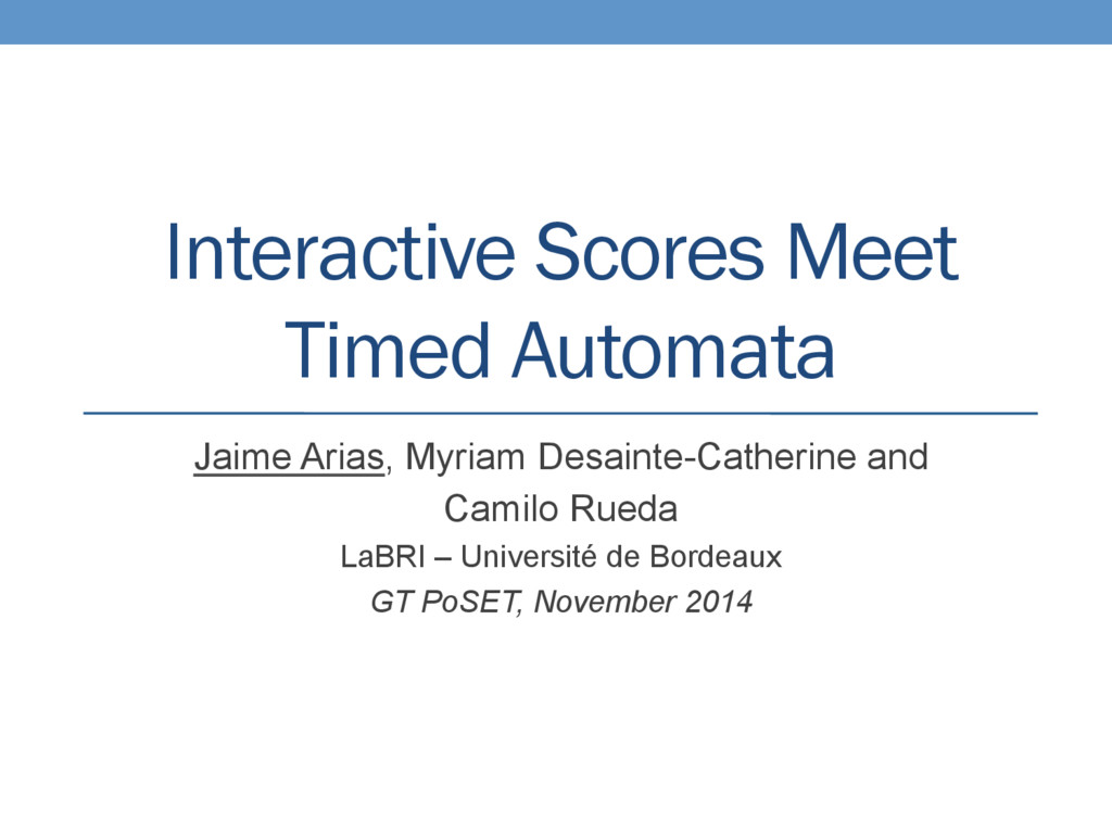 Interactive Scores Meet Timed Automata Jaime Ar...