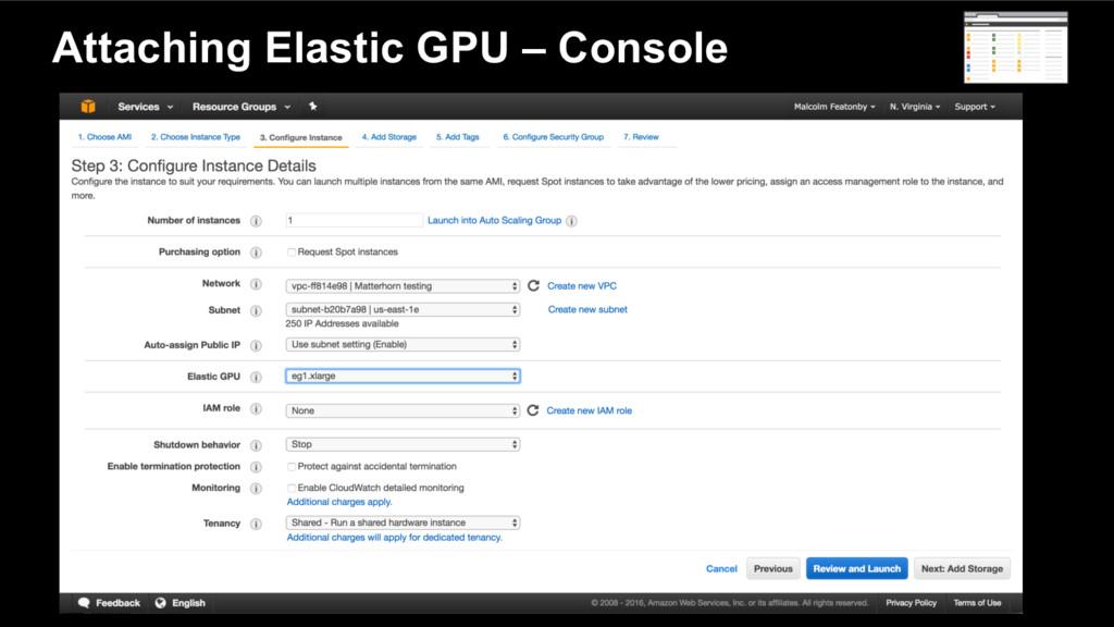 Attaching Elastic GPU – Console
