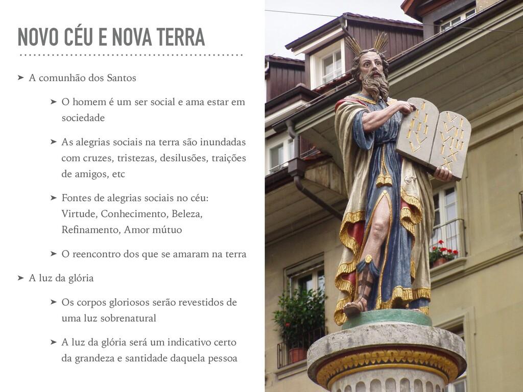 NOVO CÉU E NOVA TERRA ➤ A comunhão dos Santos ➤...