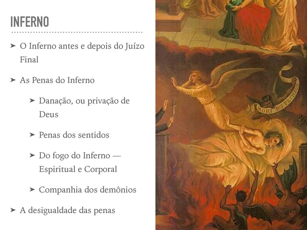 INFERNO ➤ O Inferno antes e depois do Juízo Fin...