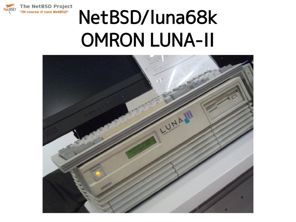NetBSD/luna68k OMRON LUNA-II