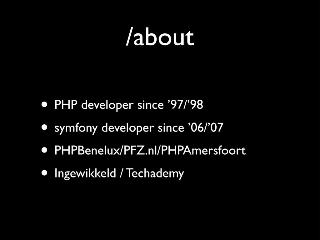 /about • PHP developer since '97/'98  • symfo...