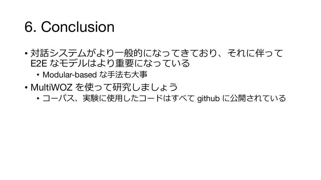 "6. Conclusion • )1""&7*8 E2E..."