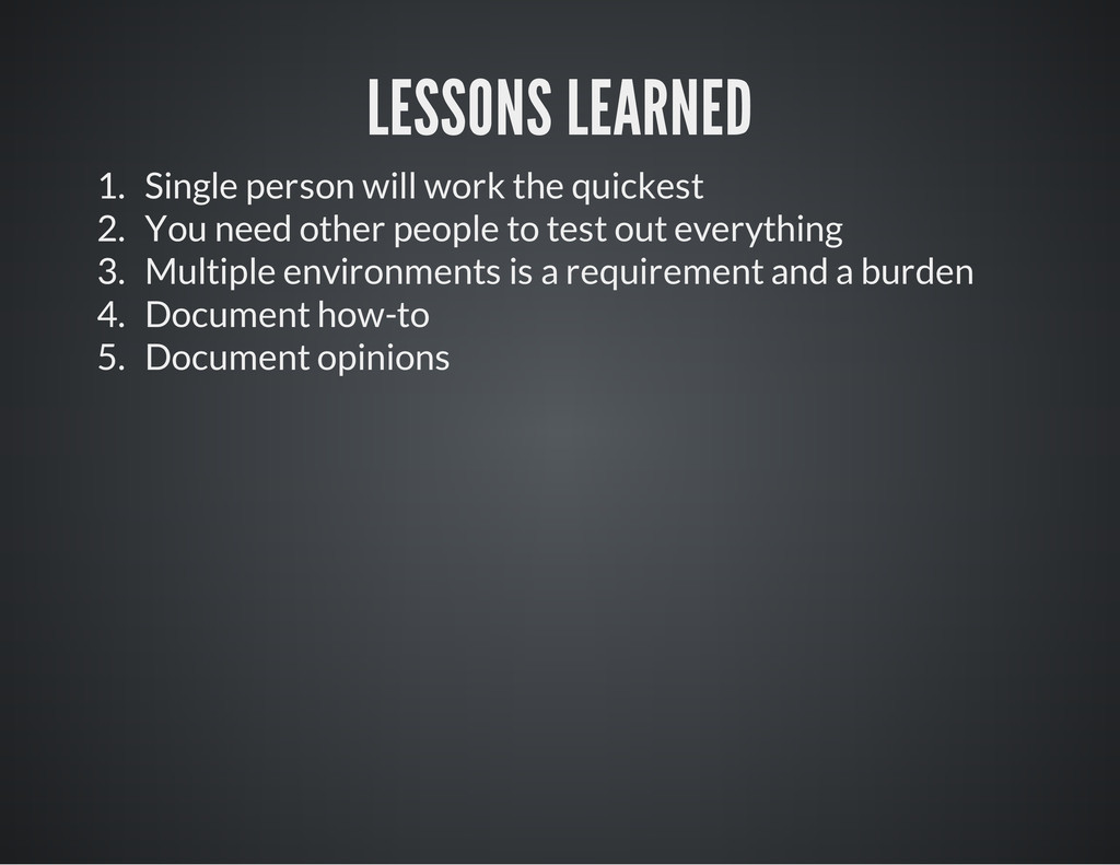 LESSONS LEARNED 1. Single person will work the ...