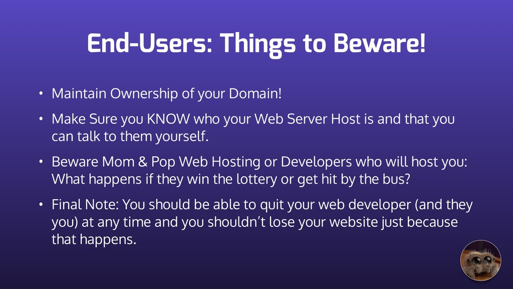 End-Users: Things to Beware! • Maintain Ownersh...