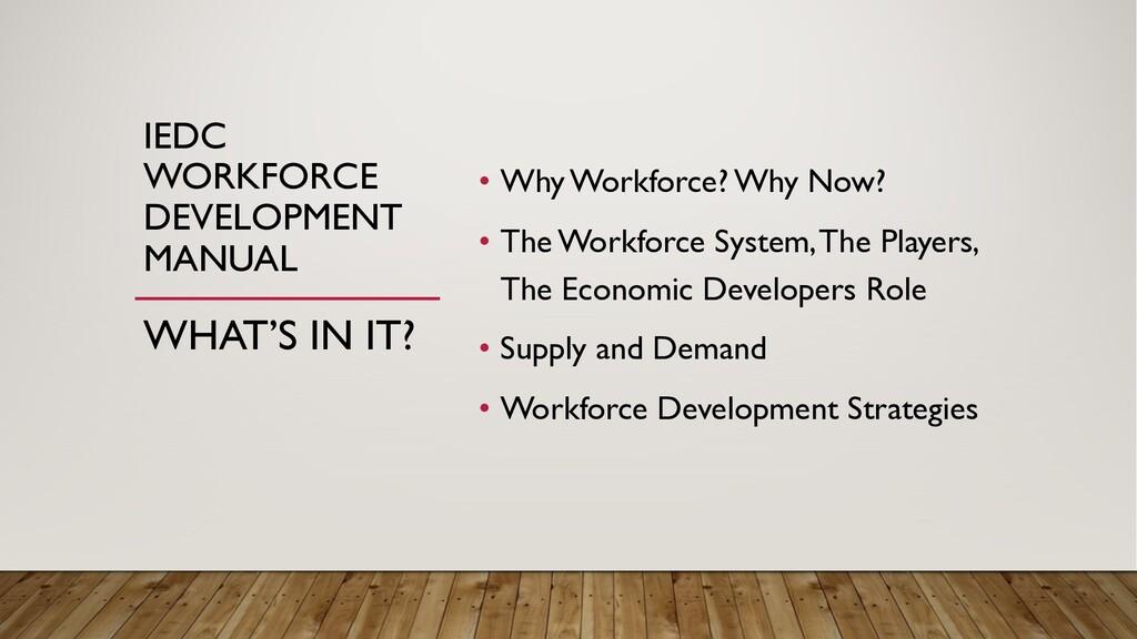 IEDC WORKFORCE DEVELOPMENT MANUAL • Why Workfor...