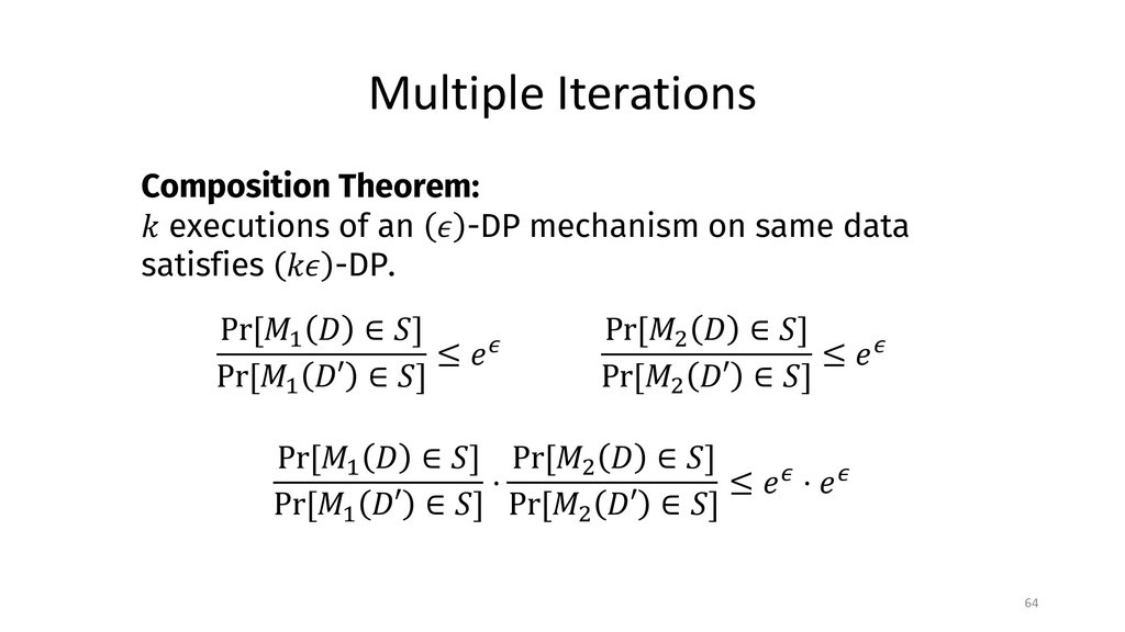 Multiple Iterations 64 Composition Theorem: ! e...