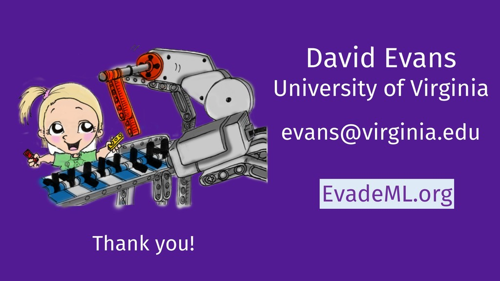 David Evans University of Virginia evans@virgin...