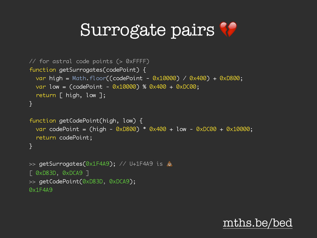 Surrogate pairs % // for astral code points (> ...