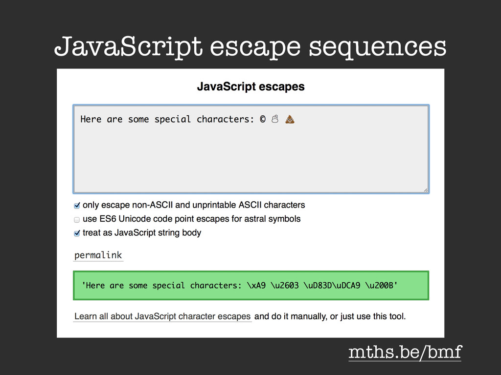 JavaScript escape sequences mths.be/bmf