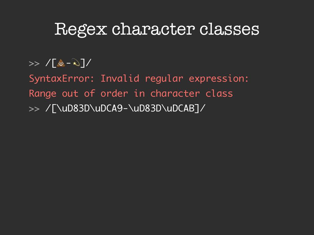 "Regex character classes >> /[!-""]/ SyntaxError:..."