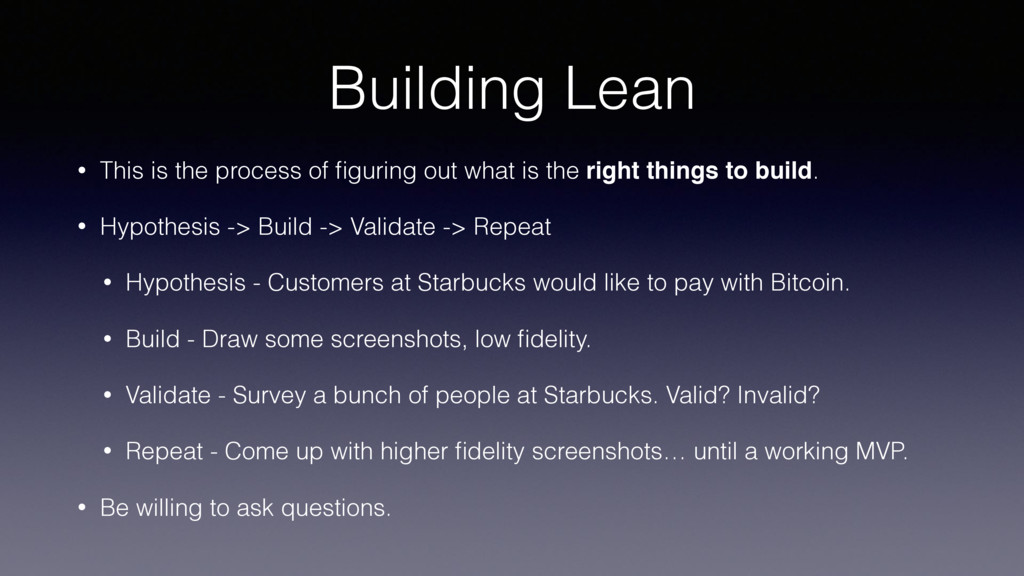 Building Lean • This is the process of figuring ...