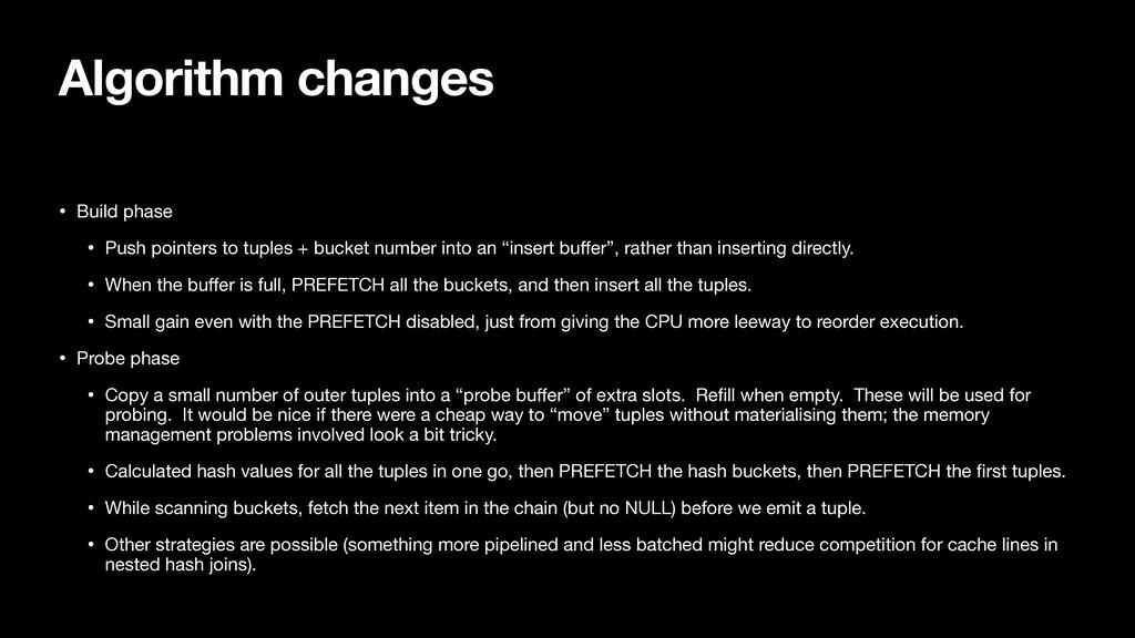 Algorithm changes • Build phase  • Push pointer...