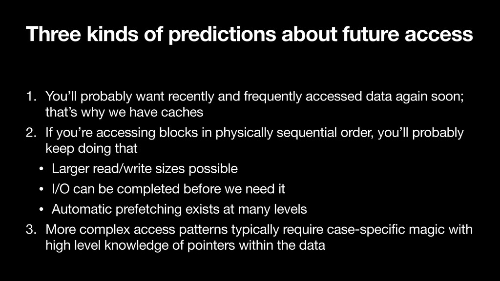 Three kinds of predictions about future access ...