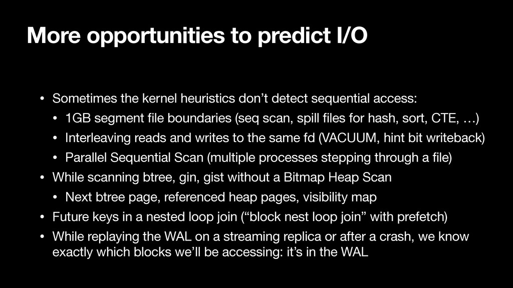 More opportunities to predict I/O • Sometimes t...