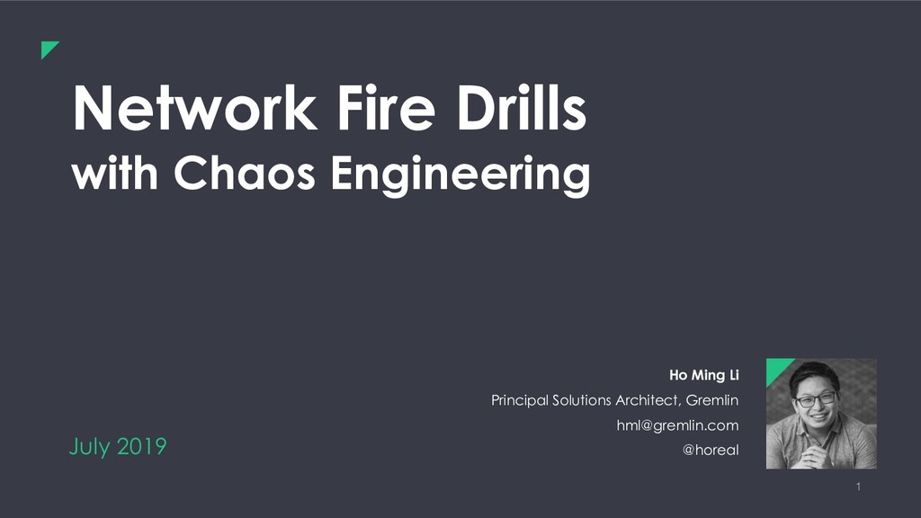 1 Network Fire Drills with Chaos Engineering Ho...