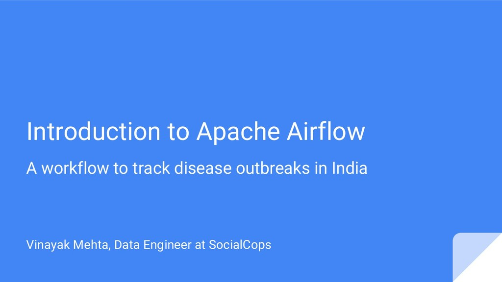 Introduction to Apache Airflow A workflow to tr...