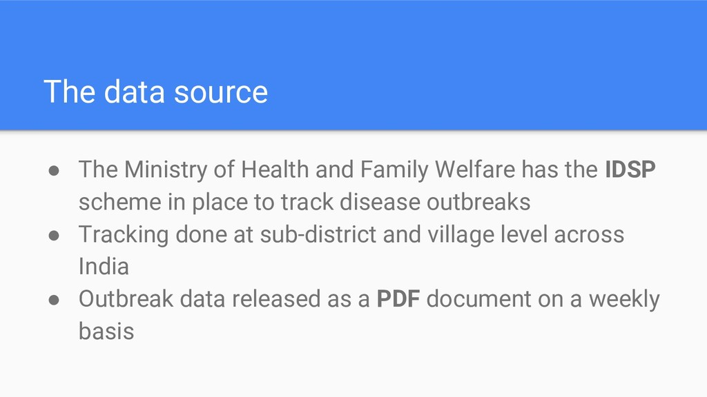 The data source ● The Ministry of Health and Fa...