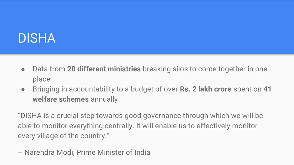 DISHA ● Data from 20 different ministries break...