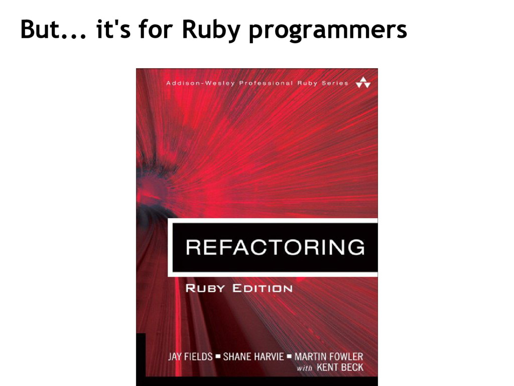 But... it's for Ruby programmers