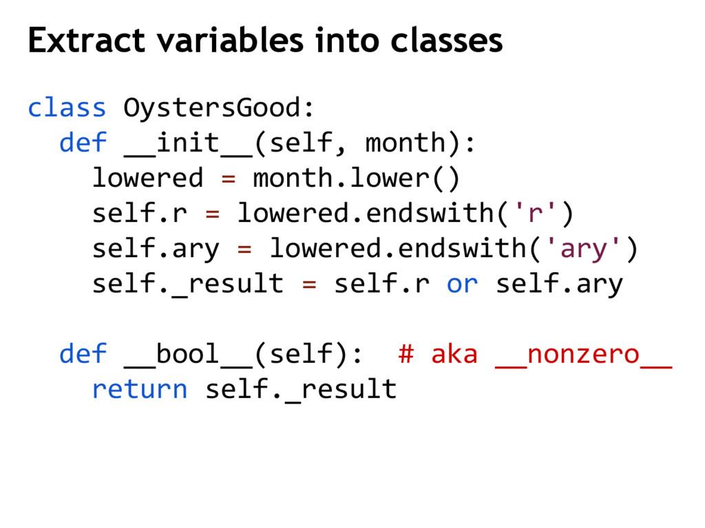 class OystersGood: def __init__(self, month): l...