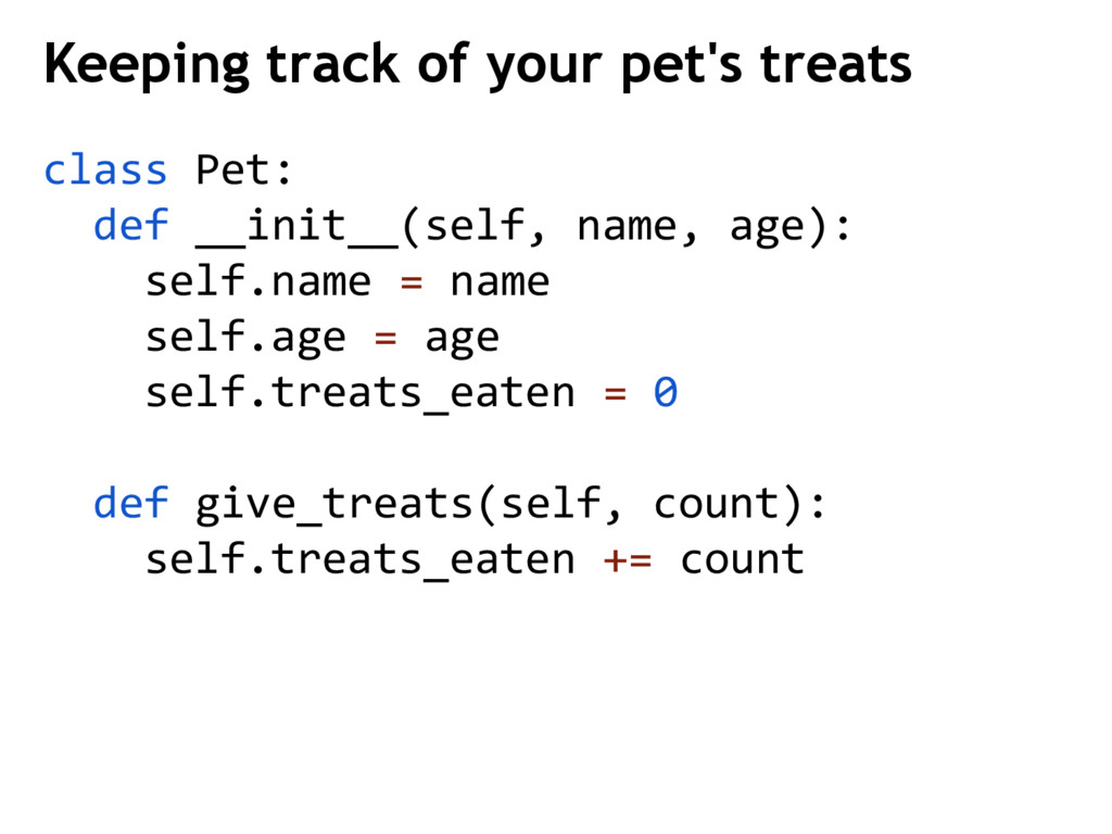 class Pet: def __init__(self, name, age): self....